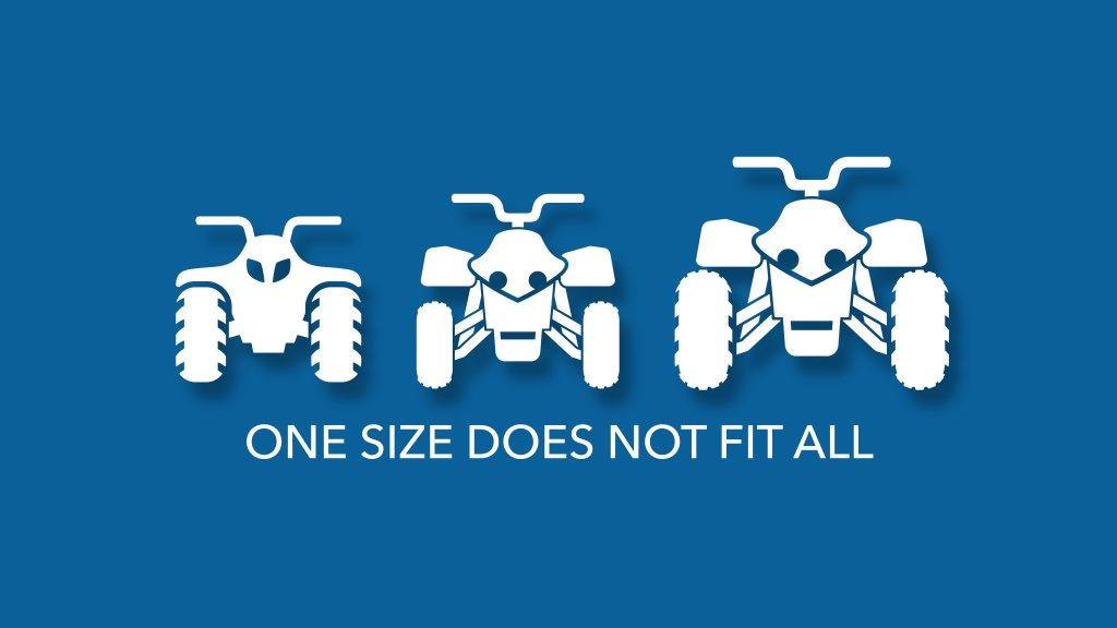 ATV safety one size does not fit all